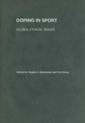 Doping In Sport Global Ethical Issues