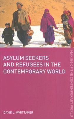 Asylum Seekers And Refugees in the Contemporary World