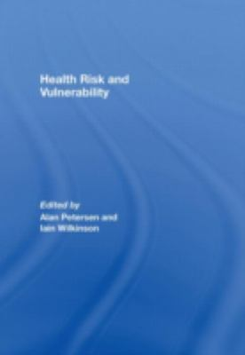 Vulnerable Society Health, Risk And Insecurity