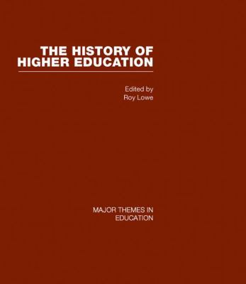 History of Higher Education Vol. 2 : Key Themes