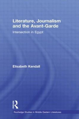 Literature, Journalism And the Avant-garde Intersection in Egypt