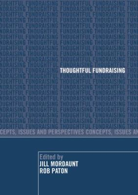 Thoughtful Fundraising: Concepts, Issues and Perspectives