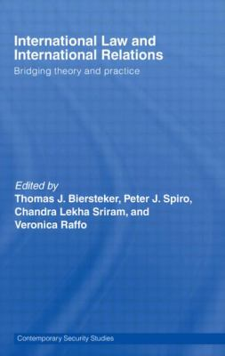 International Law And International Relations Bridging Theory And Practice