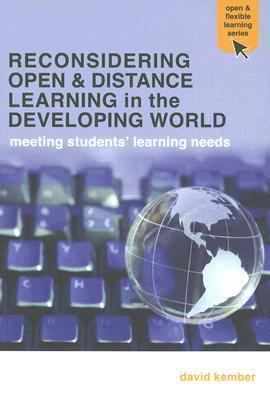 Reconsidering Open and Distance Learning in the Developing World Meeting Students' Learning Needs