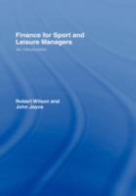 Finance for Sport and Leisure Managers an Introduction