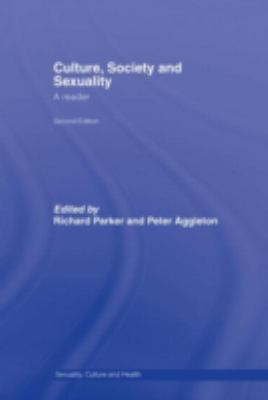 Culture, Society And Sexuality A Reader
