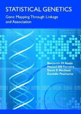 Statistical Genetics Gene Mapping Through Linkage and Association