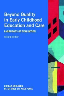 Beyond Quality in Early Childhood Education And Care Languages of Evaluation