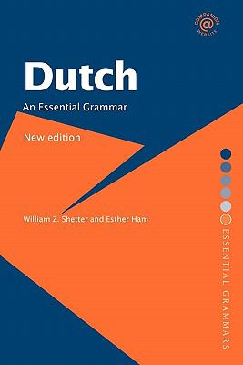 Dutch An Essential Grammar