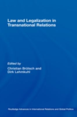 Law and Legalization in Transnational Relations