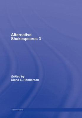 Alternative Shakespeares 3, Vol. 3