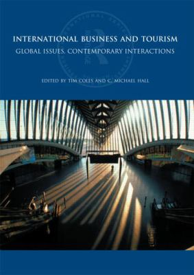International Business and Tourism Global Issues, Contemporary Interactions