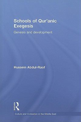 Schools of Qur'Anic Exegesis: Evolution and Development