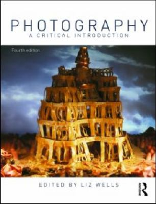 Photography: A Critical Introduction