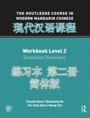 Routledge Course in Modern Mandarin Chinese Workbook Level 2 (Simple)