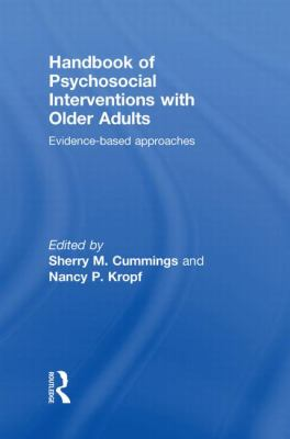 Handbook of Psychosocial Interventions with Older Adults: Evidence-based approaches