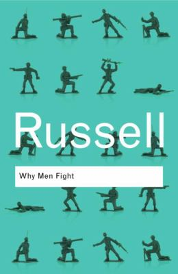 Why Men Fight (Routledge Classics)