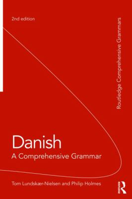 Danish: A Comprehensive Grammar (Comprehensive Grammars)
