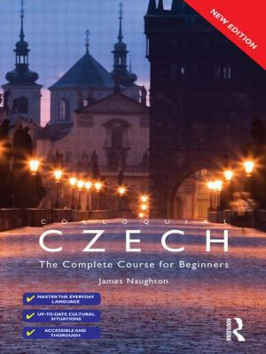 Colloquial Czech: The Complete Course for Beginners (Colloquial Series (Book Only)) (Czech Edition)