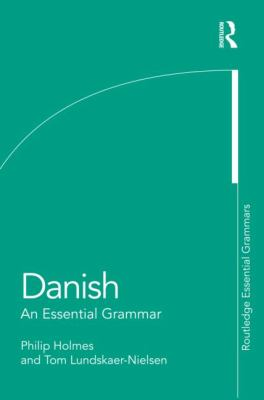 Danish : An Essential Grammar