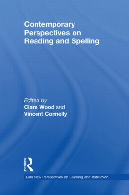 Contemporary Perspectives on Reading and Spelling (New Perspectives on Learning and Instruction)