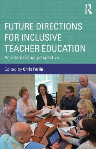 Future Directions for Inclusive Teacher Education: An International Perspective