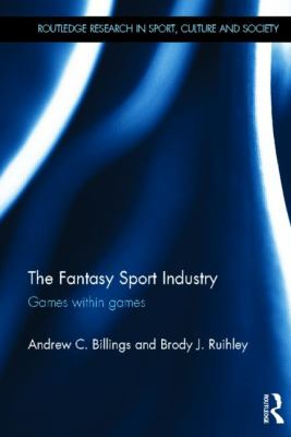 Fantasy Sport Industry : Games within Games