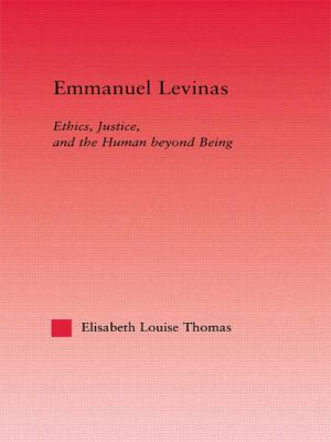 Emmanuel Levinas : Ethics, Justice, and the Human Beyond Being