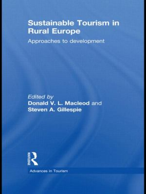 Sustainable Tourism in Rural Europe : Approaches to Development