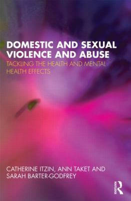 Tackling the Health Effects of Sexual and Domestic Abuse: An Evidence-based Approach