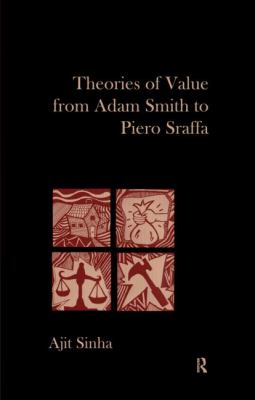 Thories of Value from Adam Smith to Piero Sraffa