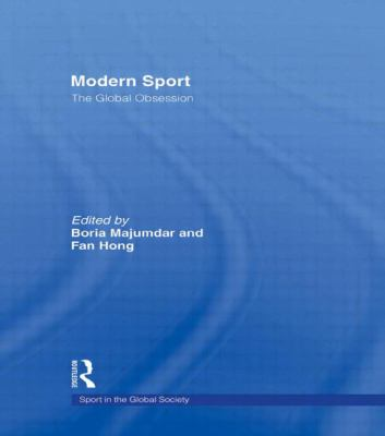 Modern Sport - The Global Obsession