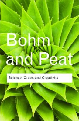 Science, Order and Creativity (Routledge Classics)