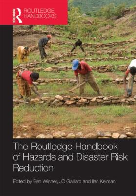 Handbook of Hazards, Disaster Risk Reduction and Management