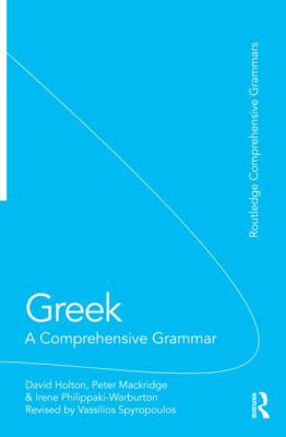 Greek : A Comprehensive Grammar of the Modern Language