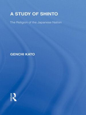 Study of Shinto : The Religion of the Japanese Nation