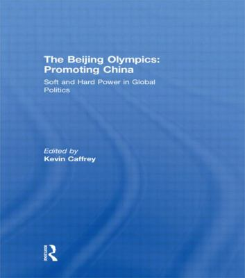 Beijing Olympics : Promoting China