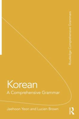 Korean : A Comprehensive Grammar