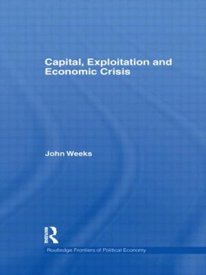Capital Exploitation and Economic Crisis