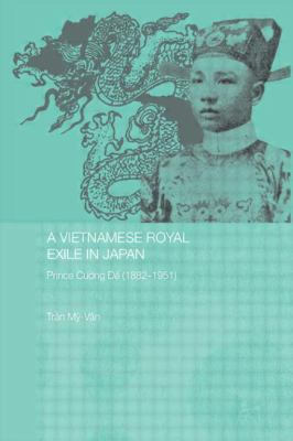 Vietnamese Royal Exile in Japan : Prince Cuong De (1882-1951)