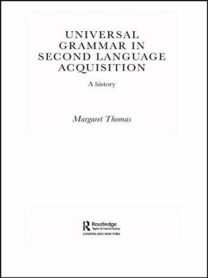 Universal Grammar in Second-Language Acquisition : A History