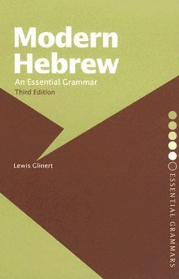Modern Hebrew An Essential Grammar