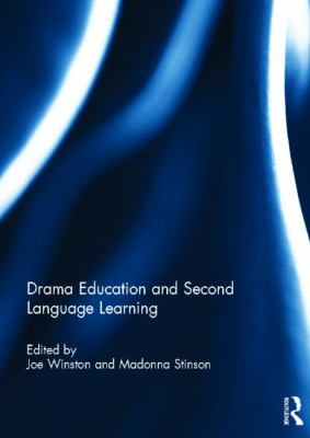 Drama and Second Language Learning