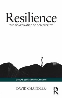 Resilience : The Governance of Complexity