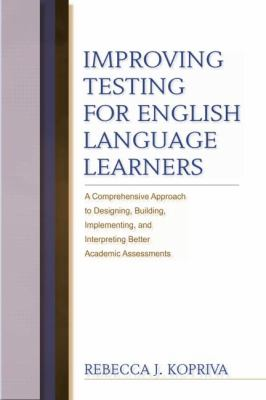 Improving Testing for English Language Learners