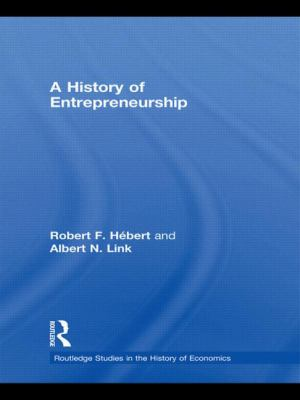 A History of Entrepreneurship