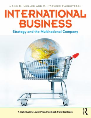 International Business: Strategy and the Multinational Enterprise