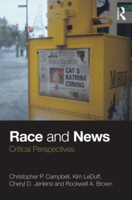 Race and News: Critical Perspectives