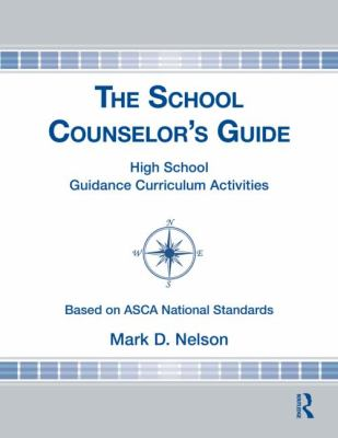 School Counselor's Guide : High School Guidance Curriculum Activities