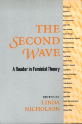 Second Wave A Reader in Feminist Theory
